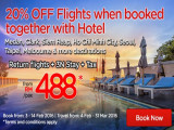 20% OFF Flights when booked together with Hotel!