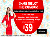 Share the Joy this Ramadan and FLy with AirAsia from RM39
