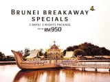Brunei Breakaway Specials from RM950 with Royal Brunei Airlines