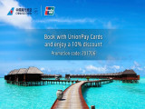 Enjoy 10% Discount on Flights in China Southern Airlines with UnionPay Cards